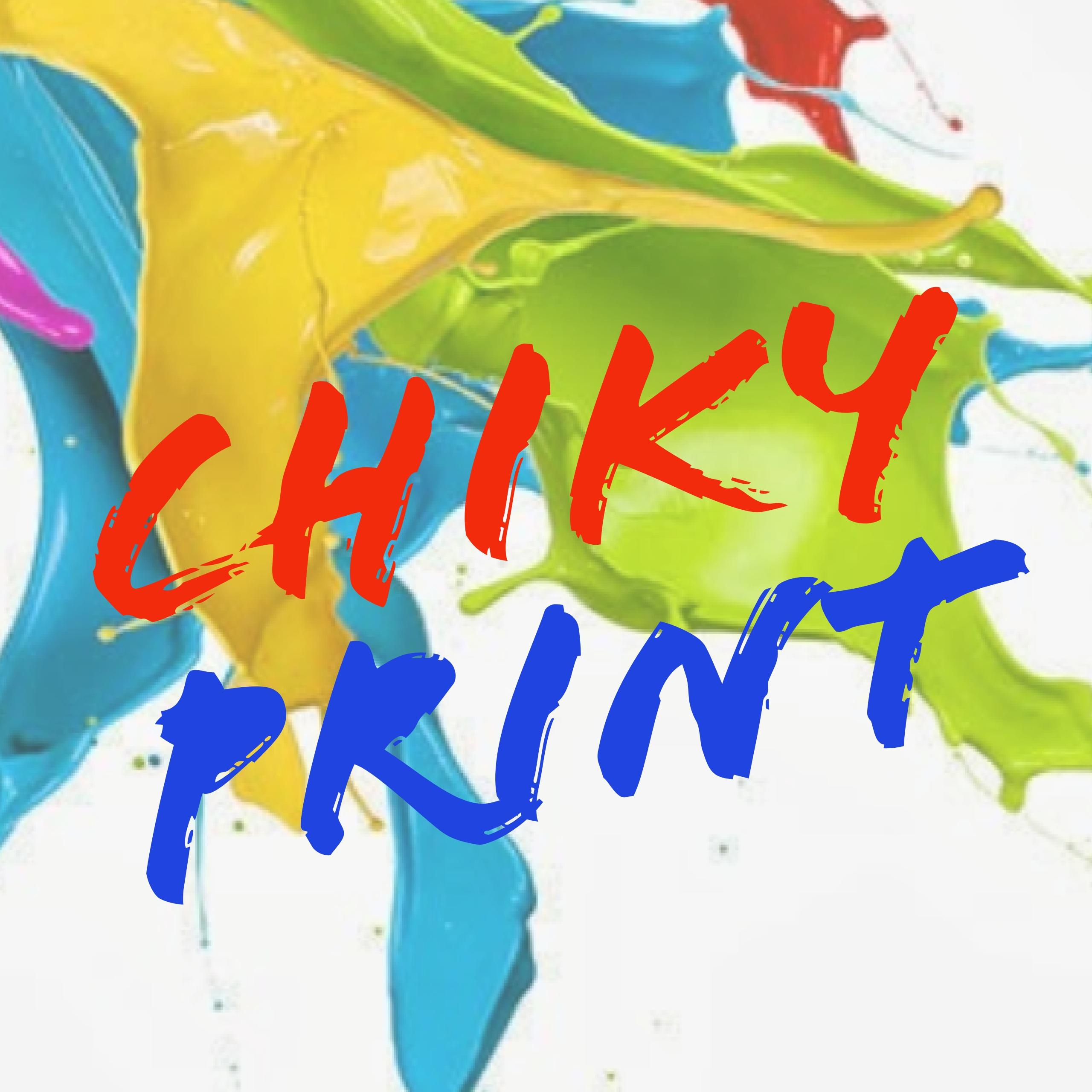 CHIKY PRINT